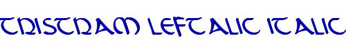 Tristram Leftalic Italic
