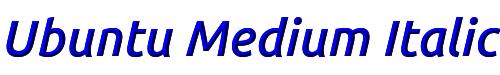 Ubuntu Medium Italic