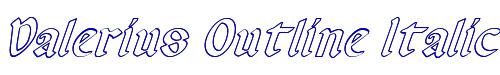 Valerius Outline Italic