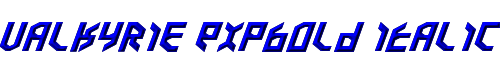 Valkyrie ExpBold Italic
