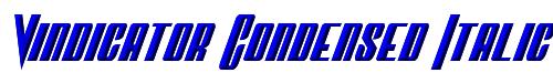 Vindicator Condensed Italic