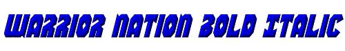 Warrior Nation Bold Italic
