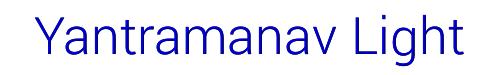 Yantramanav Light